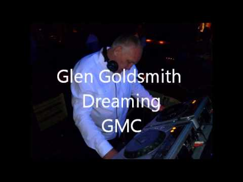 Glen Goldsmith - Dreaming (Extended Dance Mix)
