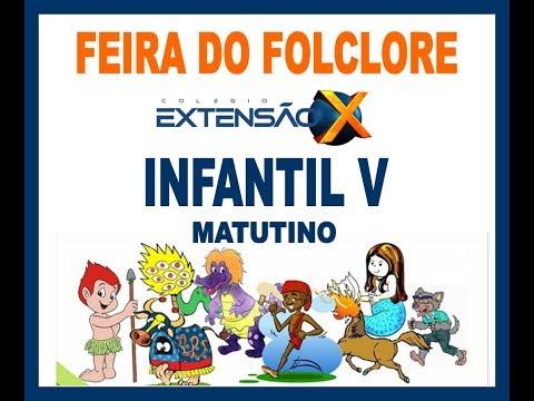 Feira do Folclore 2019 - Infantil V (Matutino)