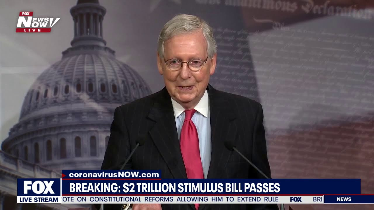 BREAKING: Senate passes $2 Trillion Stimulus Relief Bill - McConnell REACTION
