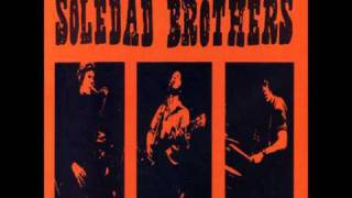 Soledad Brothers - Goin' Back To Memphis