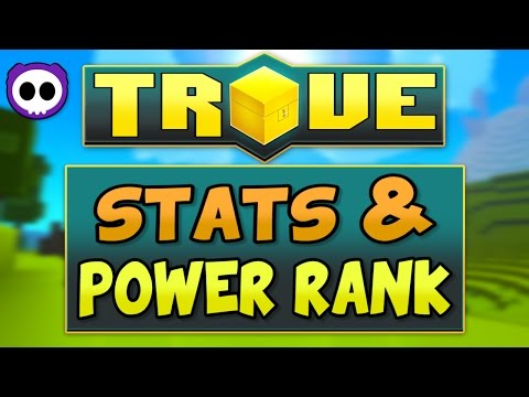 IN-DEPTH TROVE XBOX ONE & PS4 GUIDE - WHAT STATS TO AVOID & HOW TO GET POWER RANK