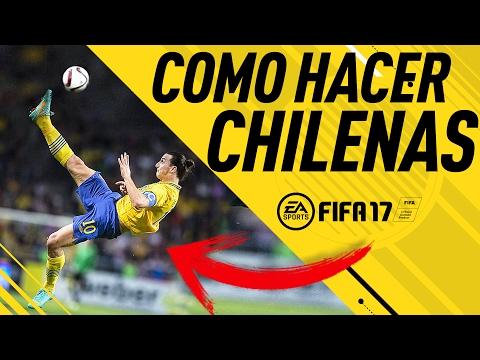 COMO HACER CHILENAS en FIFA 17!!! TUTORIAL