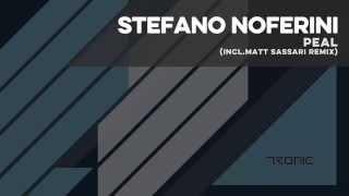 Stefano Noferini - Peal (Matt Sassari Remix)