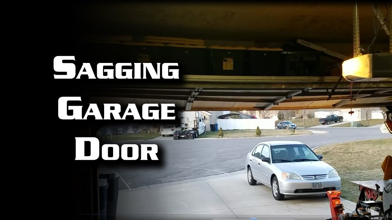 Quick Fix Sagging Garage Door Youtube