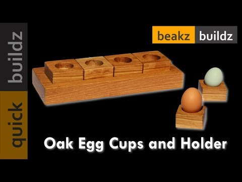 Making simple Oak Egg Cups with Holder (Quick Build)