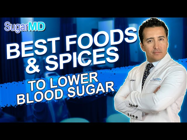 10 Natural Foods and Spices to Lower Blood Sugar Fast!