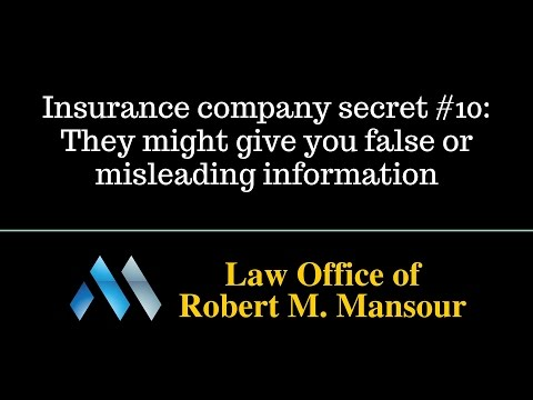 Valencia CA attorney discusses insurance companies and false information