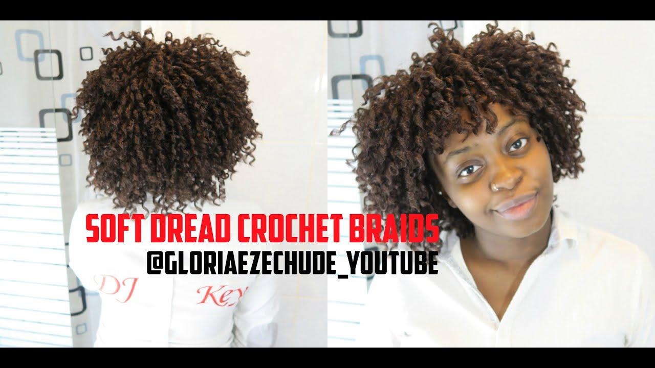 DIY HOW TO SOFT DREAD CROCHET BRAIDS GloriaEzeChude