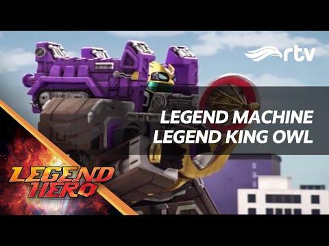 Legend Hero RTV : Legend Machine King Owl