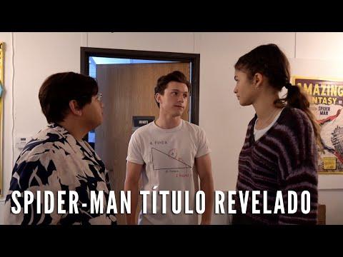 Spider-ManNoWayHome - Título revelado