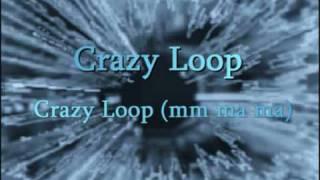 Crazy Loop - Crazy Loop (mm ma ma)