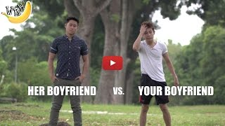 Her Boyfriend vs Your Boyfriend