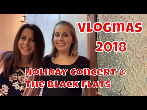 vlogmas-december-17-18,-2018-|-holiday-concert-and-the-black-flats