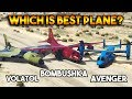 GTA 5 ONLINE : AVENGER VS BOMBUSHKA VS VOLATOL (WHICH IS BEST PLANE ?)