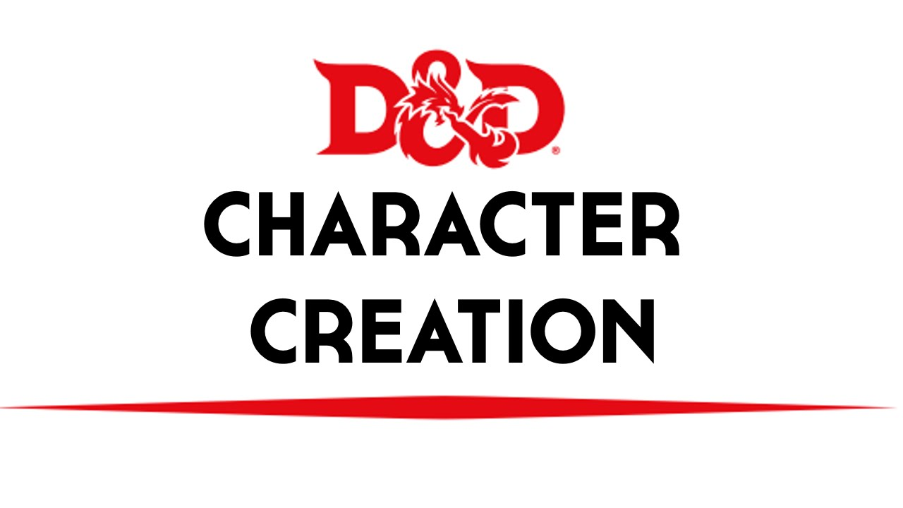 basic dnd 5th edition character creation youtube