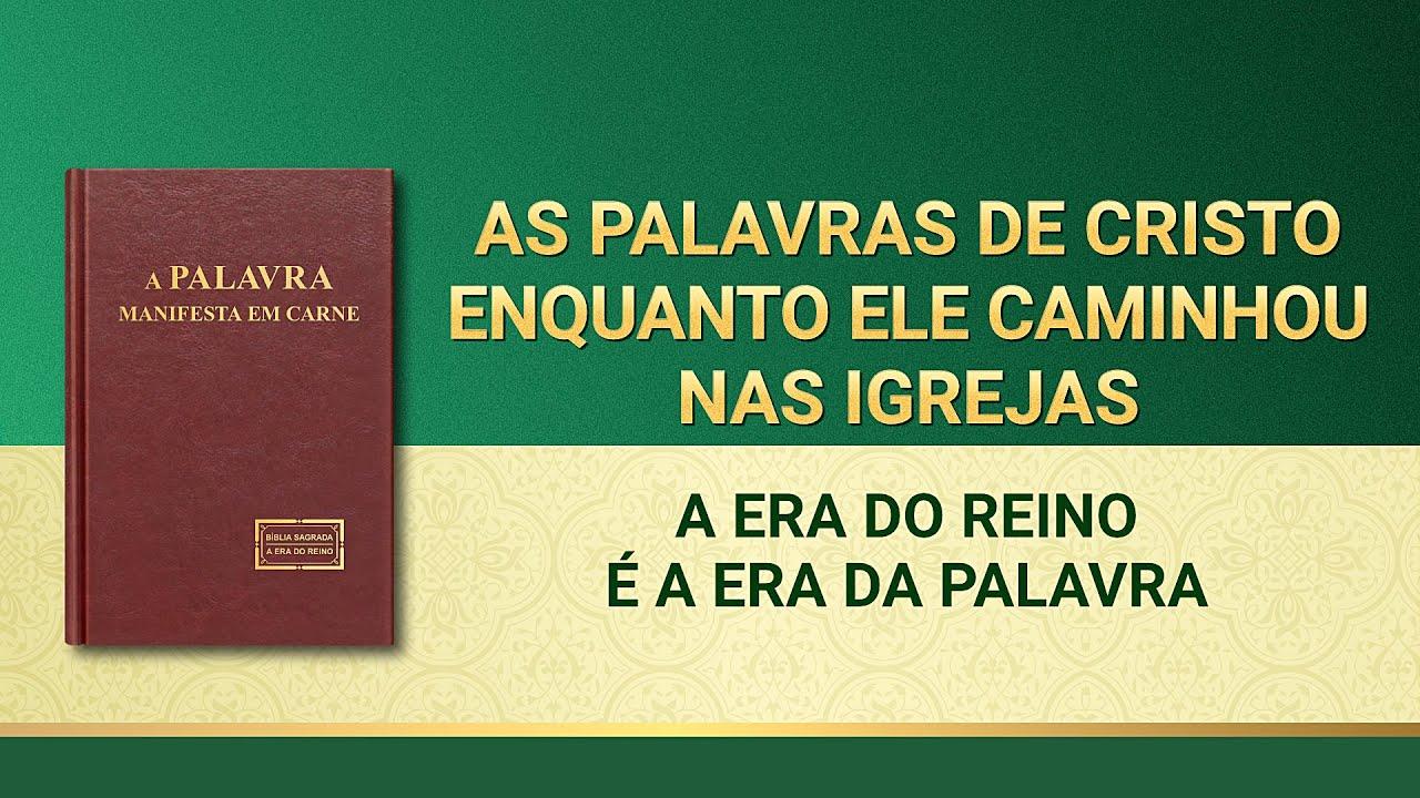 """Palavra de Deus """"A Era do Reino é a Era da Palavra"""""""