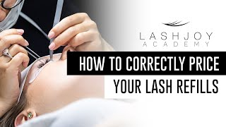 How to Correctly Price Your Lash Refills