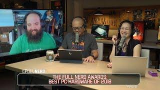 Gambar cover Best PC hardware of 2018 | The Full Nerd Ep. 79