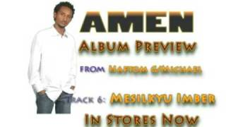 Haftom G/Michael: Amen Album Preview