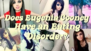 Does Eugenia Cooney Have an EATING DISORDER??