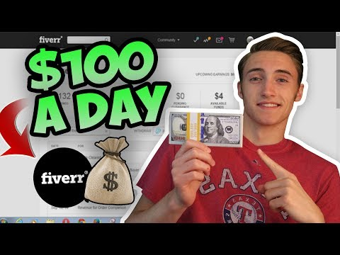 How To Make $100 A Day Online - How To Make Money On Fiverr!