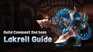[King's raid/킹스레이드] Guild Conquest 2nd boss Lakreil Guide