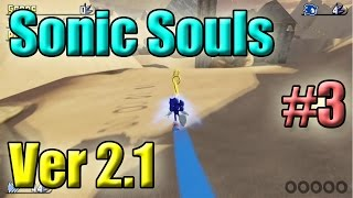 Sonic Souls V2.1 - #3 Speed Highway, Deserts & Forests  (60FPS, Max Settings)