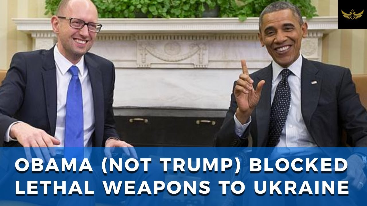 Obama (NOT TRUMP) blocked sending lethal military aid to Ukraine