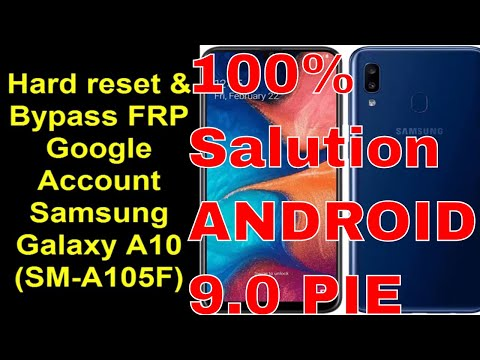 Hard Reset and Bypass FRP Google Account Samsung Galaxy A10