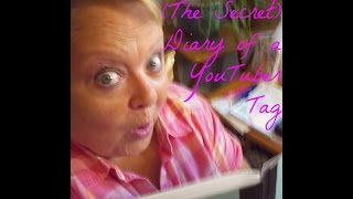 TAG: Diary of a YouTuber! Thumbnail