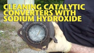 Cleaning Catalytic Converters with Sodium Hydroxide -EricTheCarGuy