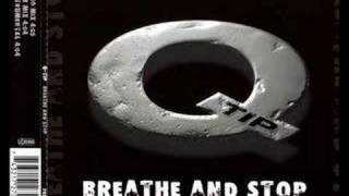 Q - Tip - Breathe And Stop (Club Mix)