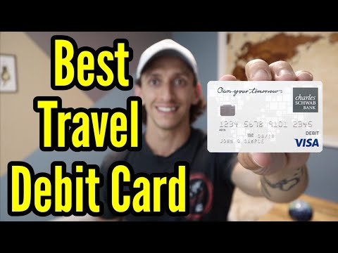 Best Debit Card For Travel | Charles Schwab Debit Card