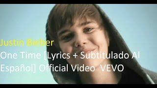 Download Justin Bieber - One Time [Lyrics + Subtitulado Al Español] Official Video  VEVO Mp3 and Videos