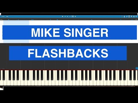 Mike Singer - Flashbacks - Piano Cover - Synthesia