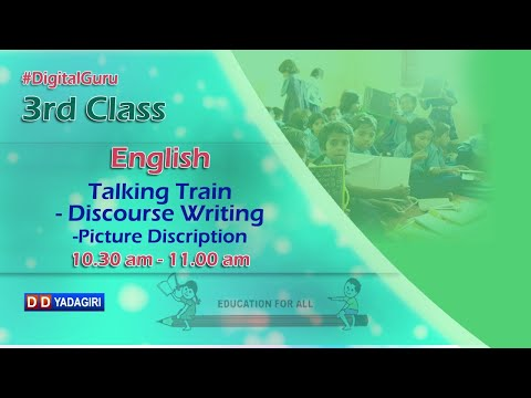 3rd Class English   Talking Train-Discourse Writing-Picture Description   School   Sept 23, 2020
