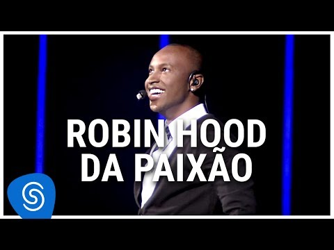 DA MUSICA PAIXAO HOOD BAIXAR ROBIN THIAGUINHO