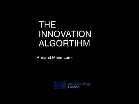 Professor Armand Leroi - The Innovation Algorithm