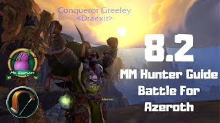 8.2.5 MM Hunter Guide | Rotation/Essence/Azerite/Talents | Unerring Vision | World of Warcraft
