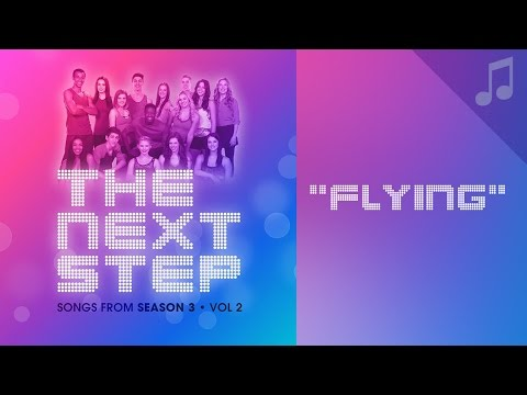 """Flying"" - Songs from The Next Step"