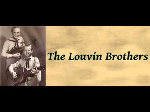 The Louvin Brothers - The Family Who Prays / Let Us Travel Travel On