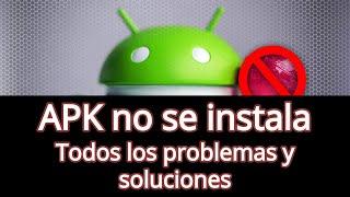 Android no deja instalar APK: Solución (2019)