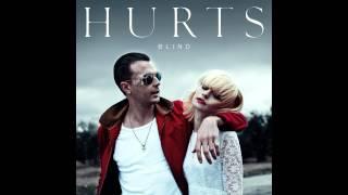 Official Song [HQ] - Hurts - Blind (Album Exile Deluxe) Lyrics in Description