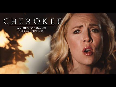 Cherokee - Annie Moses Band (Original Song)