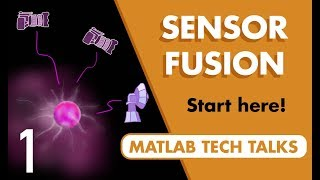 Understanding Sensor Fusion and Tracking, Part 1: What Is Sensor Fusion?