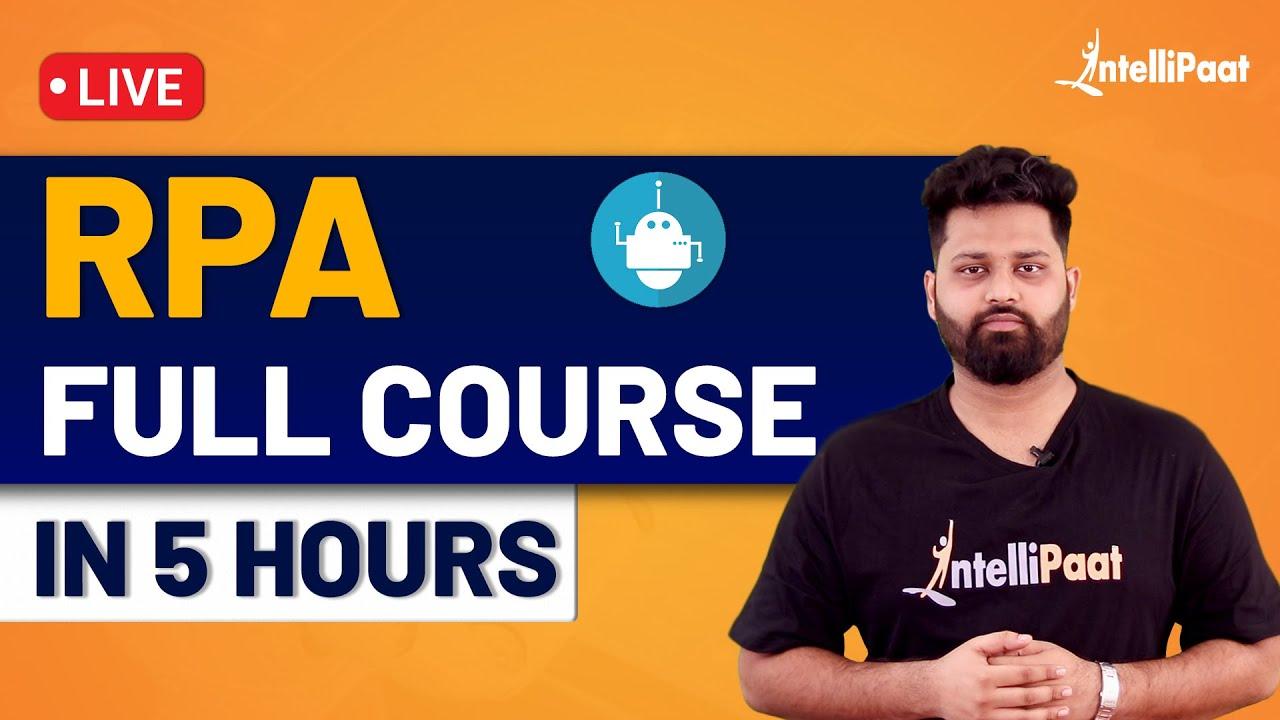 RPA Training   RPA Tutorial for Beginners   Intellipaat