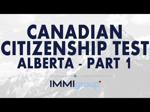 Canadian Citizenship Test - (Alberta)  - Part 1