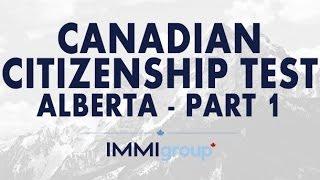 Canadian Citizenship Test - (Alberta)  - Part 1