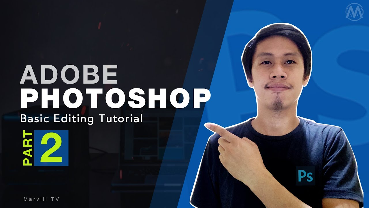 Adobe Photoshop Basic Editing Tagalog Tutorial Part 2