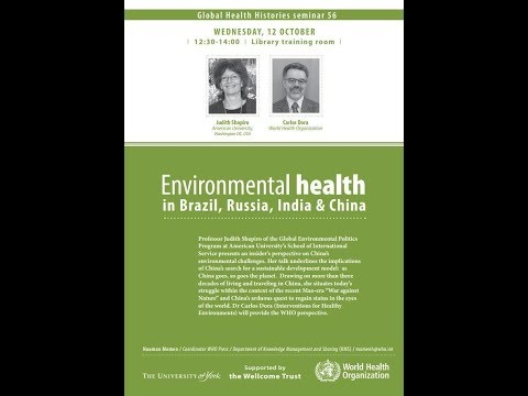 Global Health Histories 56: Environmental health in Brazil, Russia, India & China